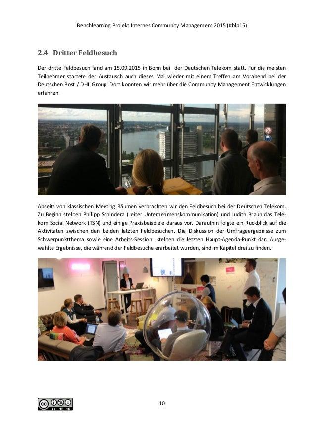 Benchlearning Projekt Internes Community Management 2015 (#blp15) 10 2.4 Dritter Feldbesuch Der dritte Feldbesuch fand am ...