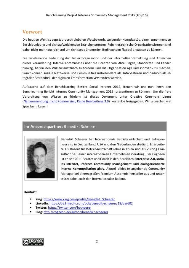 Benchlearning Projekt Internes Community Management 2015 (#blp15) 2 Vorwort Die heutige Welt ist geprägt durch globalen We...