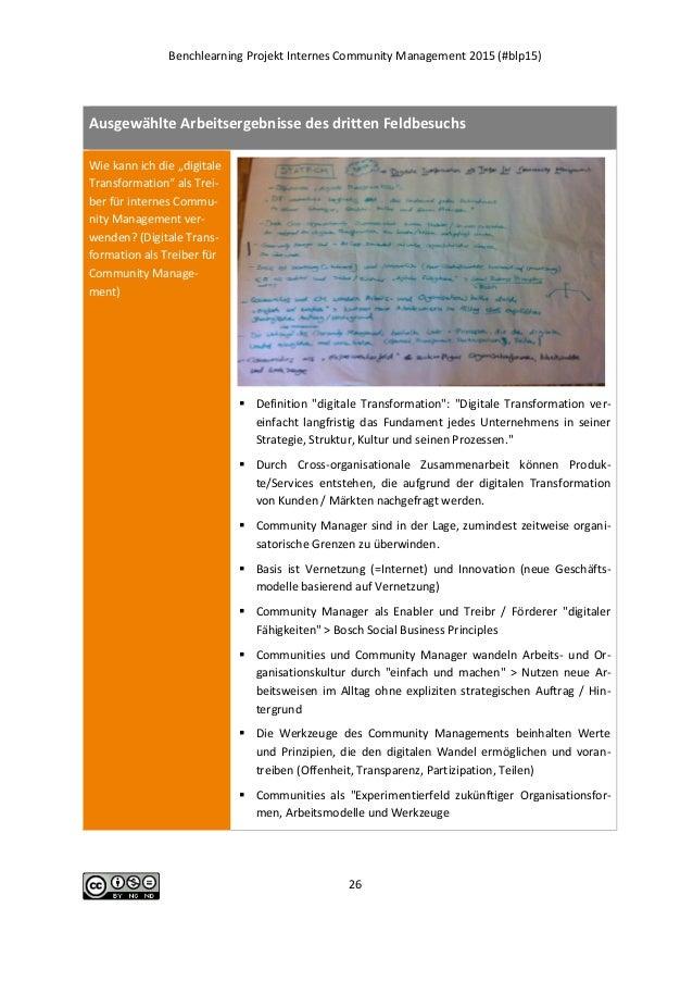 Benchlearning Projekt Internes Community Management 2015 (#blp15) 26 Ausgewählte Arbeitsergebnisse des dritten Feldbesuchs...