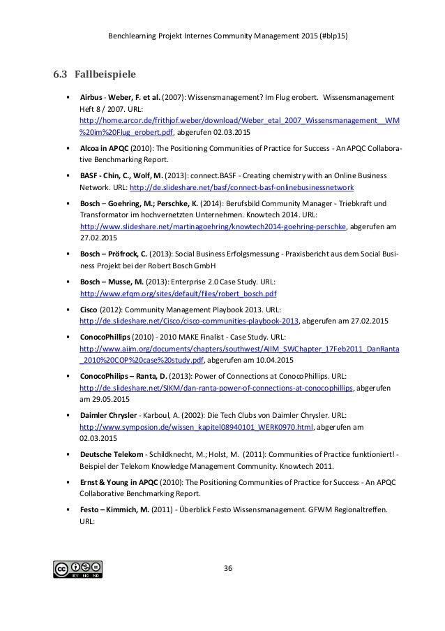 Benchlearning Projekt Internes Community Management 2015 (#blp15) 36 6.3 Fallbeispiele  Airbus - Weber, F. et al. (2007):...