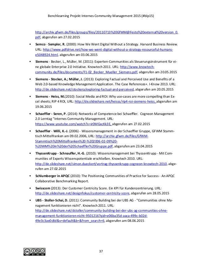 Benchlearning Projekt Internes Community Management 2015 (#blp15) 37 http://archiv.gfwm.de/files/groups/files/20110713%20G...