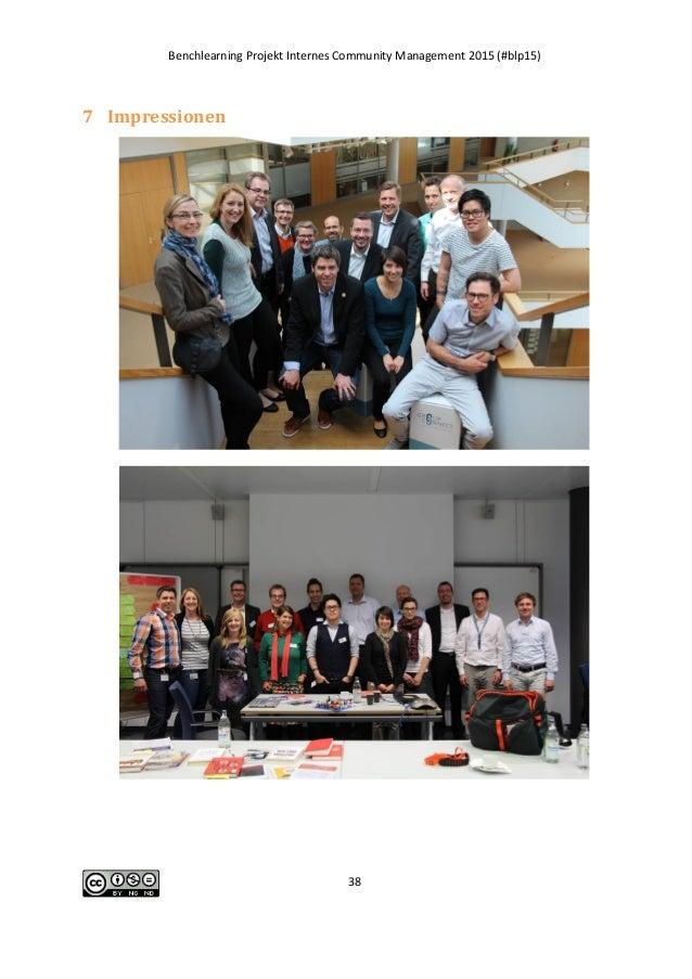 Benchlearning Projekt Internes Community Management 2015 (#blp15) 38 7 Impressionen