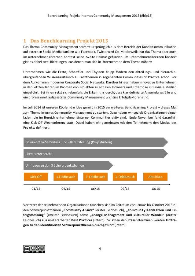 Benchlearning Projekt Internes Community Management 2015 (#blp15) 4 1 Das Benchlearning Projekt 2015 Das Thema Community M...