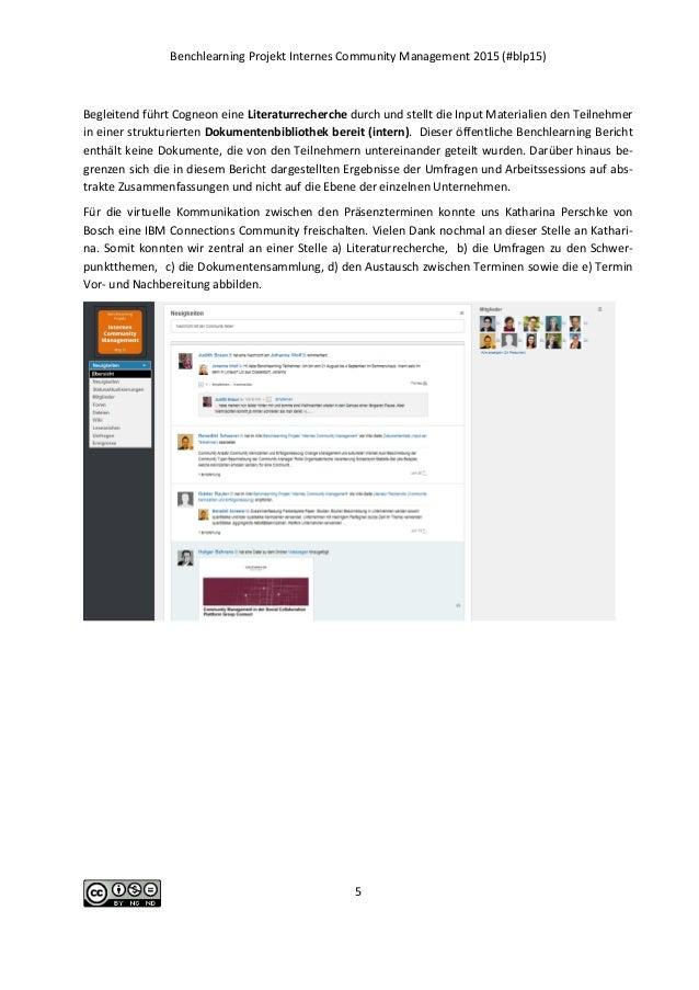 Benchlearning Projekt Internes Community Management 2015 (#blp15) 5 Begleitend führt Cogneon eine Literaturrecherche durch...