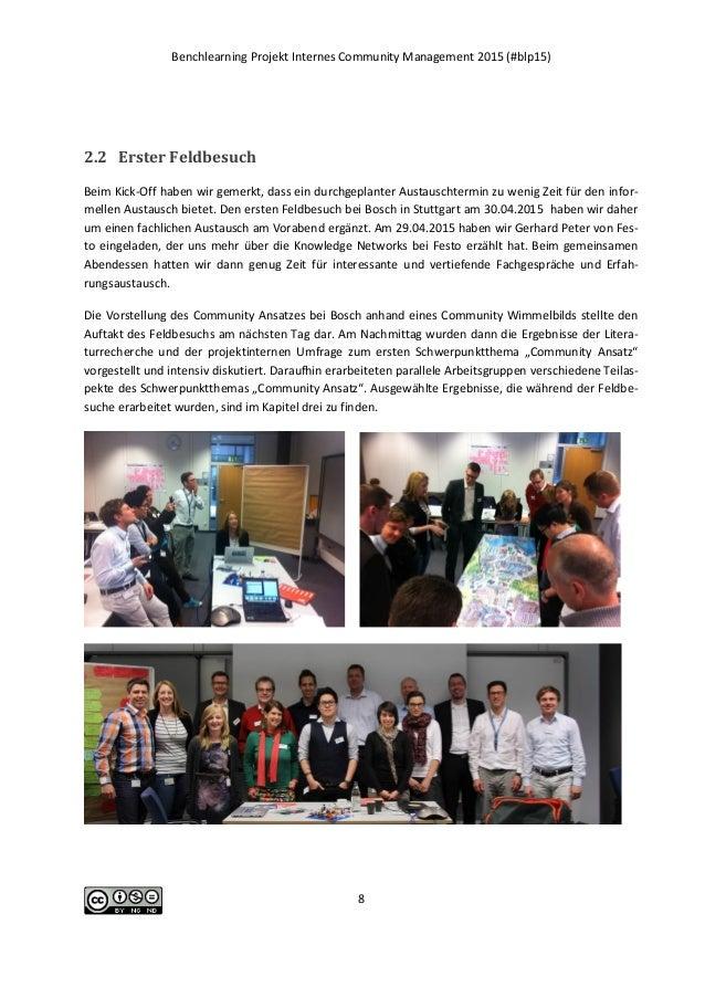 Benchlearning Projekt Internes Community Management 2015 (#blp15) 8 2.2 Erster Feldbesuch Beim Kick-Off haben wir gemerkt,...