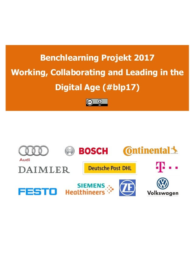 Benchlearning Projekt 2017 Working, Collaborating and Leading in the Digital Age (#blp17)