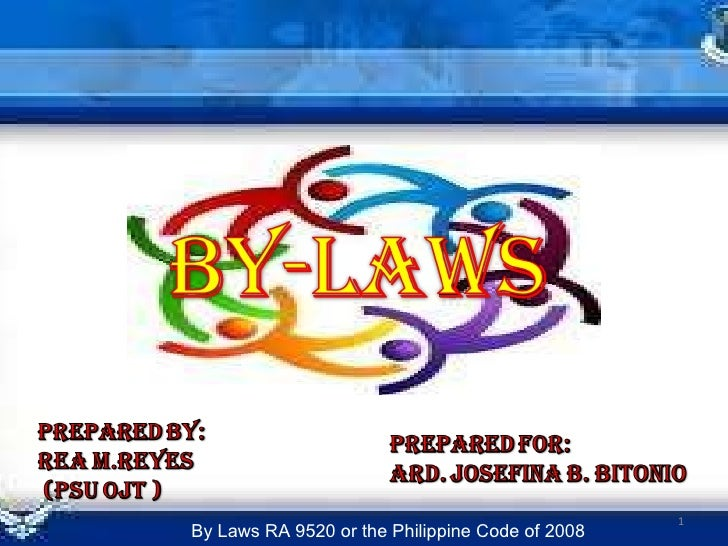 By Laws RA 9520 or the Philippine Code of 2008