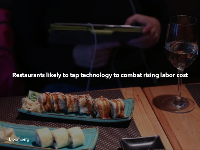 Restaurants likely to tap technology to combat rising labor cost
