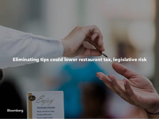 Eliminating tips could lower restaurant tax, legislative risk