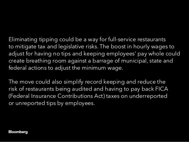 Eliminating tipping could be a way for full-service restaurants to mitigate tax and legislative risks. The boost in hourly...