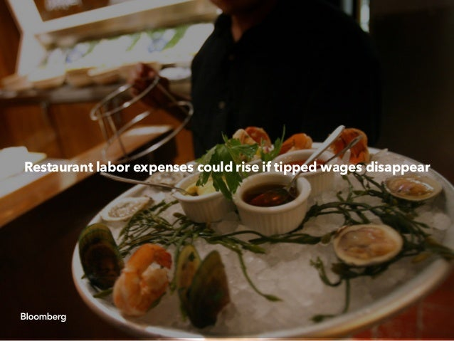 Restaurant labor expenses could rise if tipped wages disappear