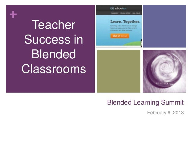 +      Teacher    Success in     Blended    Classrooms                 Blended Learning Summit                            ...