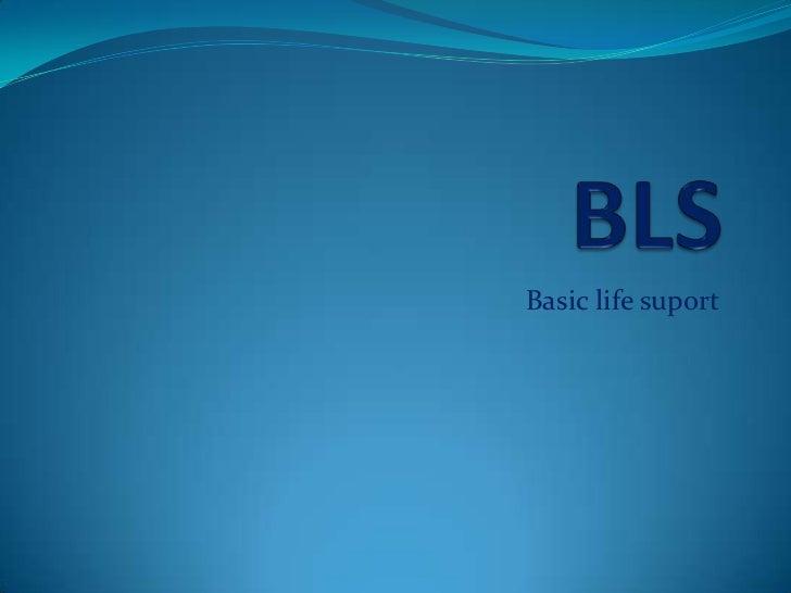 Basic life suport