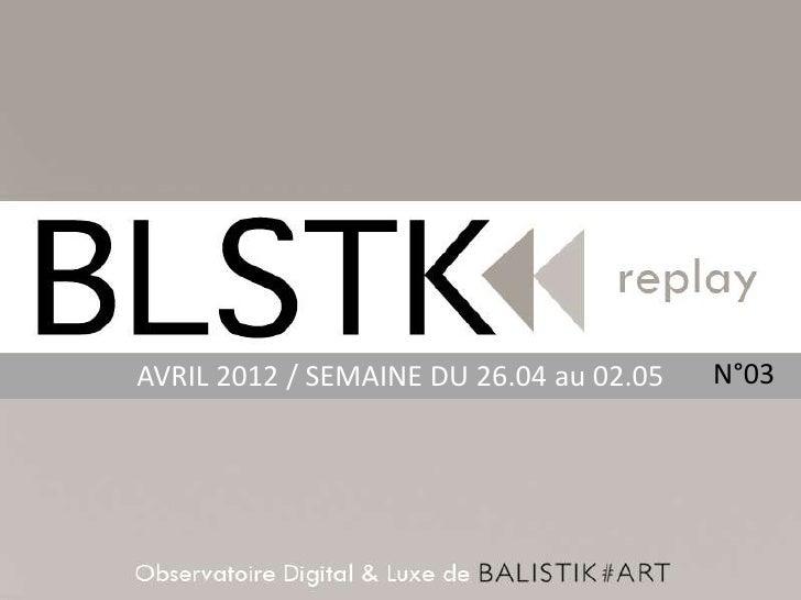 AVRIL 2012 / SEMAINE DU 26.04 au 02.05   N°03