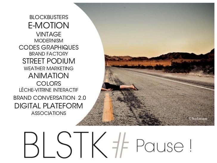 BLSTK Pause #Best of 2012 : semestre 1/2 Slide 3