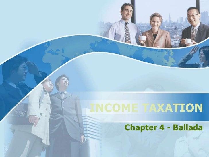 INCOME TAXATION    Chapter 4 - Ballada