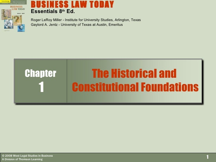 BUSINESS LAW TODAY   Essentials 8 th  Ed. Roger LeRoy Miller - Institute for University Studies, Arlington, Texas Gaylord ...