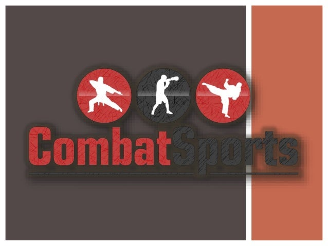 ?WHAT IS A COMBAT SPORT