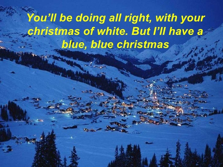 youll - I Ll Have A Blue Christmas Without You