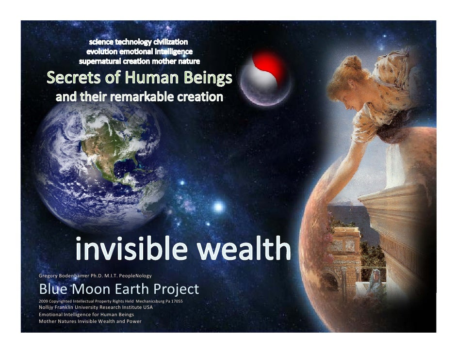 Gregory Bodenhamer Ph.D. M.I.T. PeopleNology  Blue Moon Earth Project  Blue Moon Earth Project 2009 Copyrighted Intellectu...