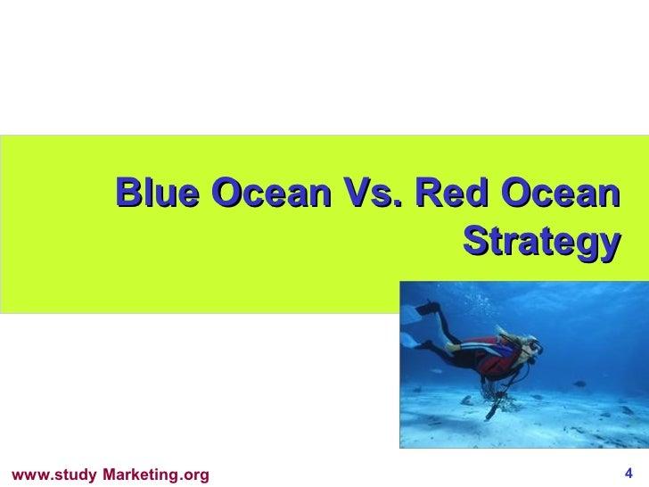 Blue Ocean Vs. Red Ocean Strategy