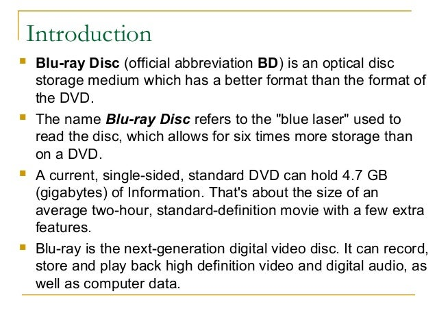 blu ray disc advantages and disadvantages Advantages and disadvantages of bluray disc: advantages: getting the early start, blu-ray has enjoyed more mindshare conglomerate of powerful backers that rivals .