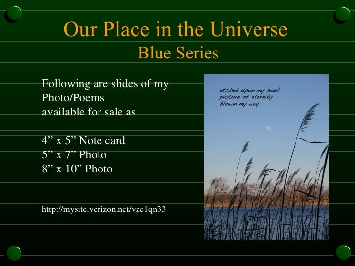 "Our Place in the Universe  Blue Series Following are slides of my Photo/Poems available for sale as 4"" x 5"" Note card 5"" x..."