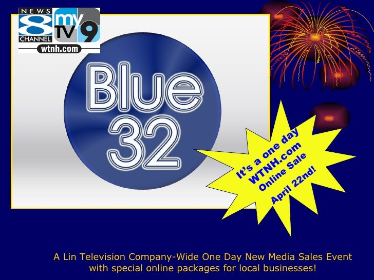 A Lin Television Company-Wide One Day New Media Sales Event with special online packages for local businesses! It's a one ...