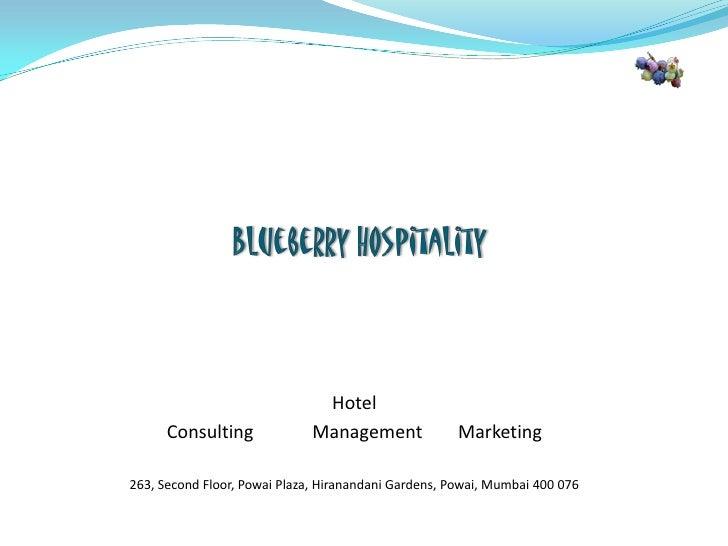 Hotel       Consulting              Management              Marketing  263, Second Floor, Powai Plaza, Hiranandani Gardens...