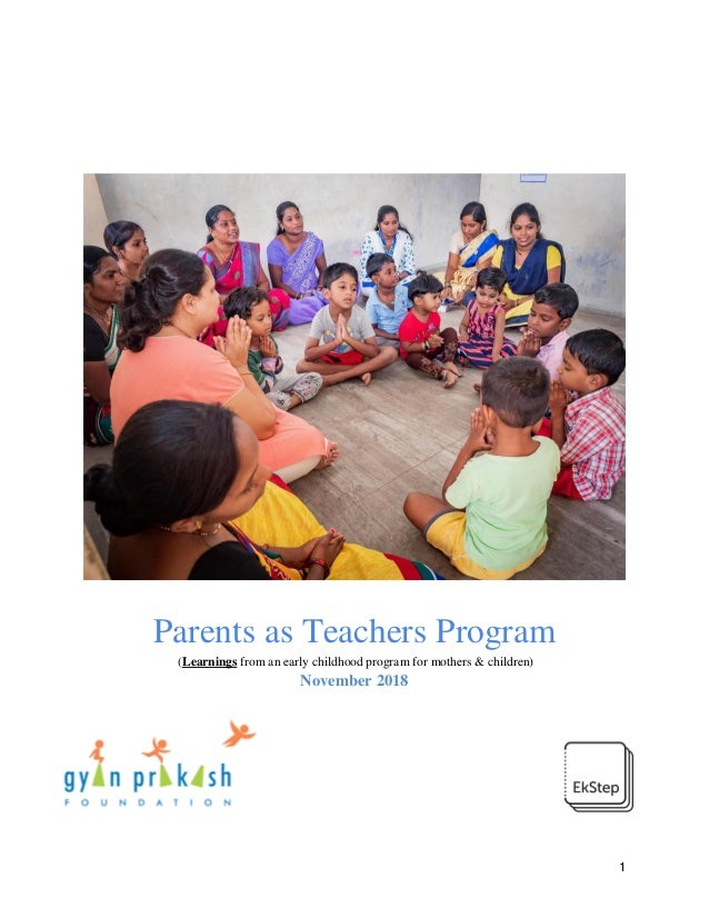 1 Parents as Teachers Program (Learnings from an early childhood program for mothers & children) November 2018
