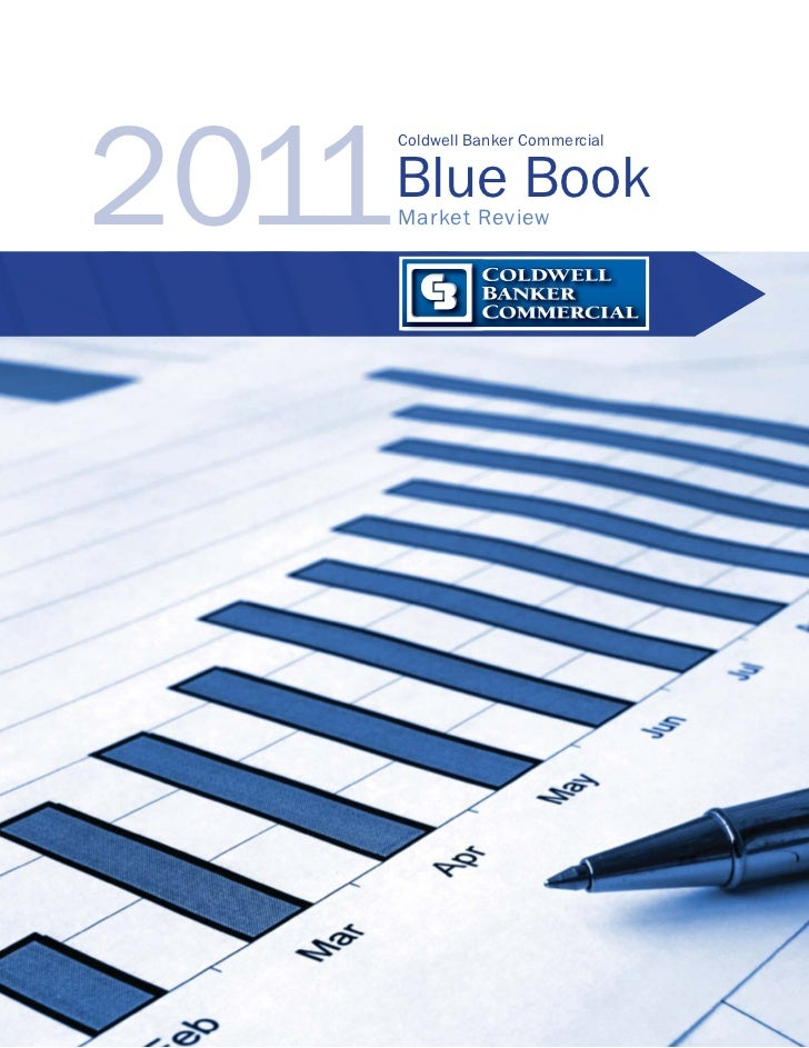 2011       Coldwell Banker Commercial       Blue Book       Market Review