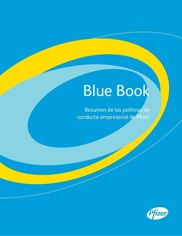 Blue Book   Resumen de las políticas deconducta empresarial de Pfizer