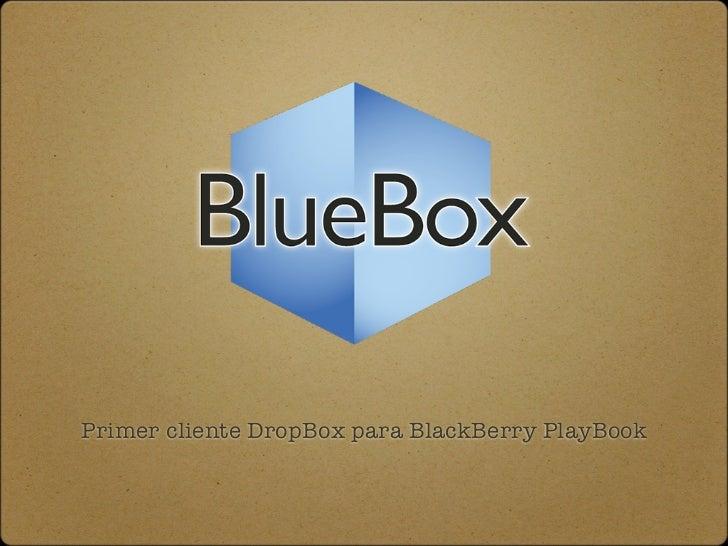 Primer cliente DropBox para BlackBerry PlayBook