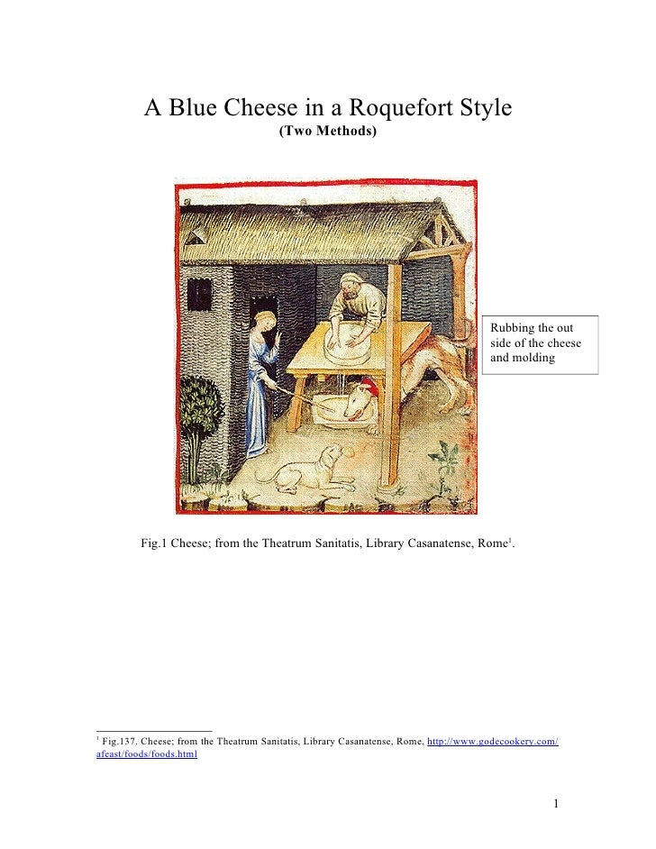A Blue Cheese in a Roquefort Style                                       (Two Methods)                                    ...