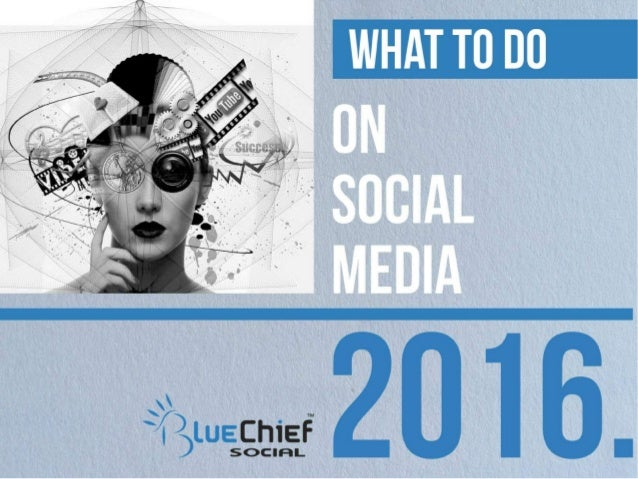 Social Media in 2016 with BlueChief