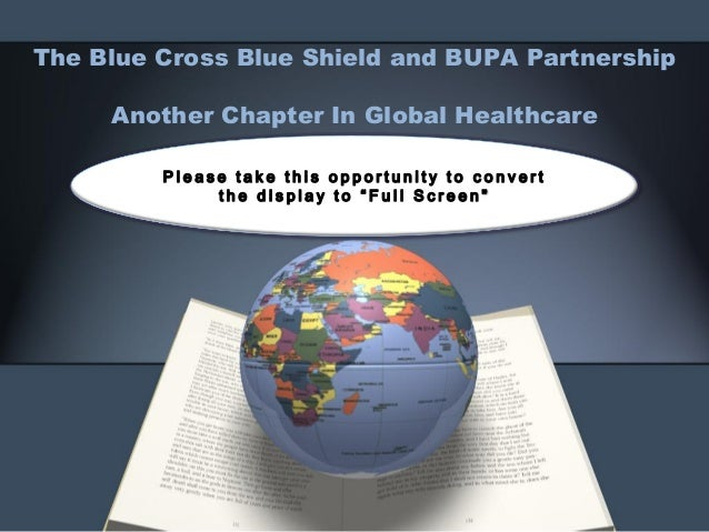 The Blue Cross Blue Shield and BUPA Partnership  Another Chapter In Global Healthcare