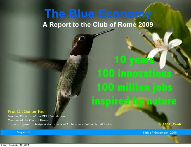 The Blue Economy                               A Report to the Club of Rome 2009                                          ...
