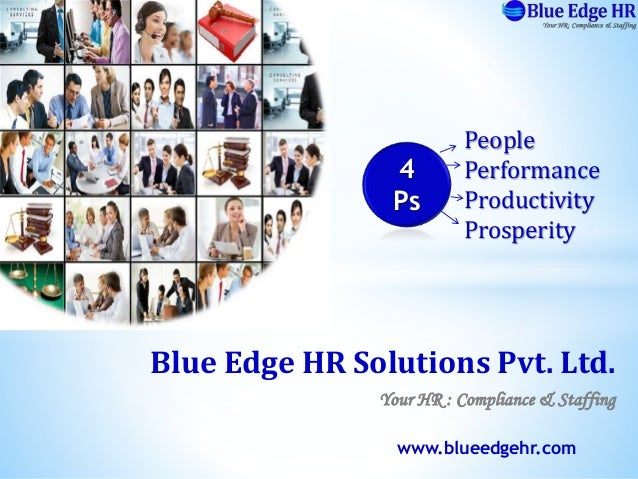 People  Performance  Productivity  Prosperity  4  Ps  Blue Edge HR Solutions Pvt. Ltd.  Your HR : Compliance & Staffing  w...