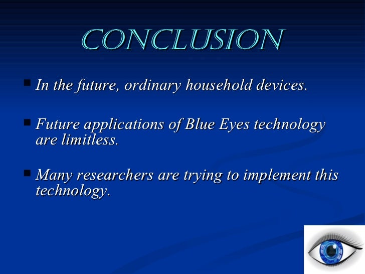 study of blue eye technology Research & reviews in biosciences issn 0974-7532  to your home at any  critical circumstances this all is occurring with this blue eyes technology pdf.