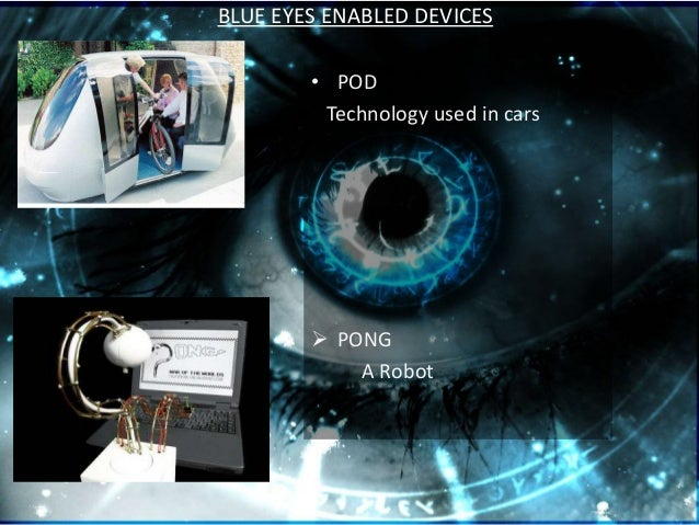 Blue Eyes Technology