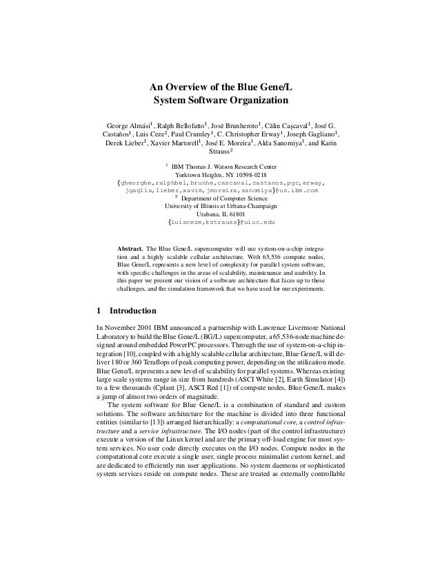 An Overview of the Blue Gene/L System Software Organization         George Alm´ si , Ralph Bellofatto , Jos´ Brunherot...