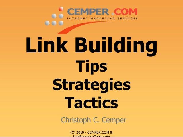 (C) 2010 - CEMPER.COM & LinkResearchTools com Link Building Tips Strategies Tactics Christoph C. Cemper