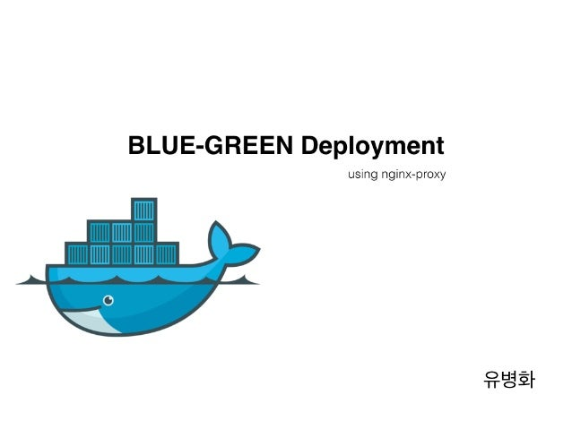 blue-green deployment with docker containers