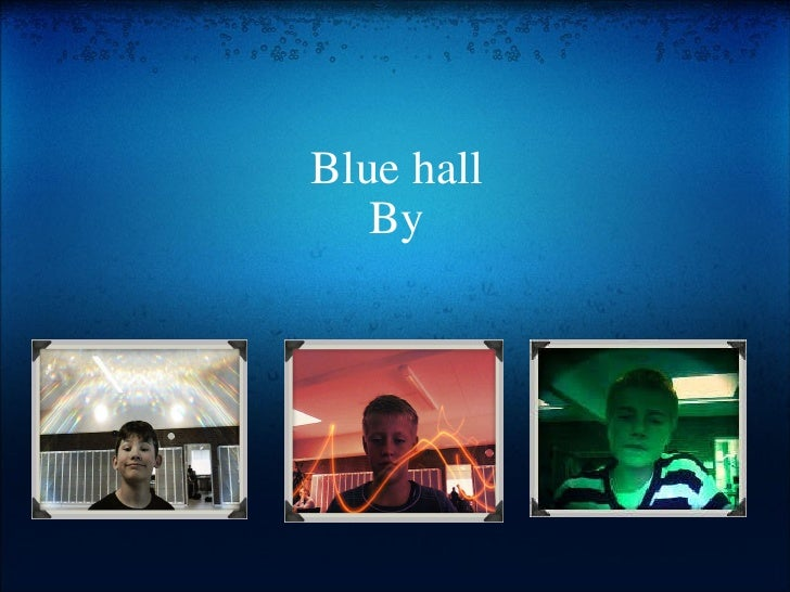 Blue hall By
