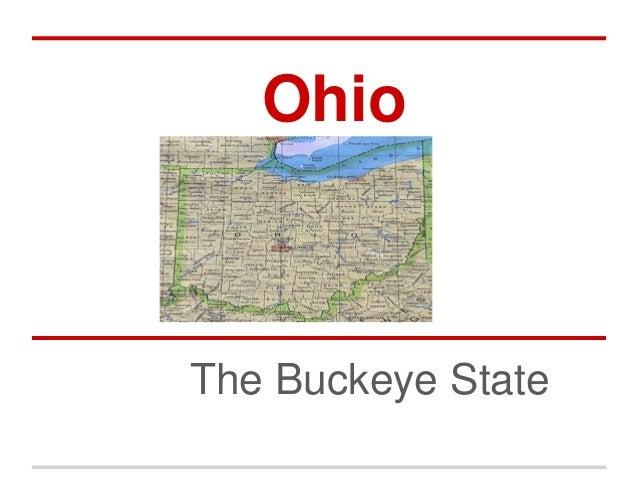 OhioThe Buckeye State