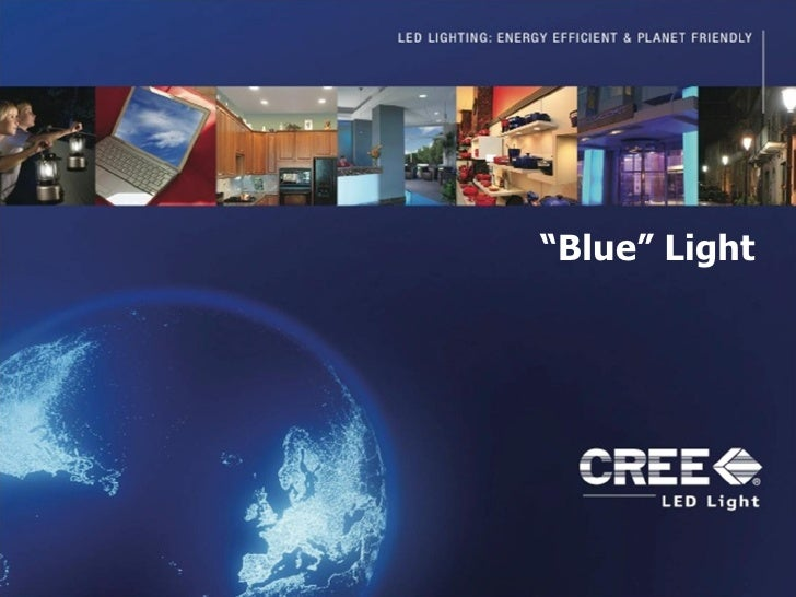 """ Blue"" Light"