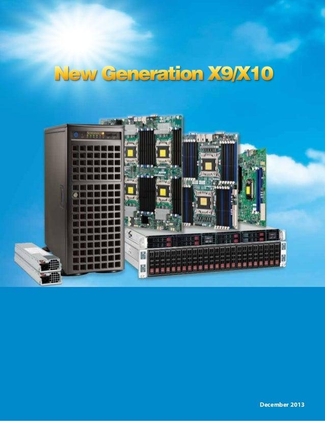 New Generation X9/X10  Xeon® Processor E5(E3) Family Based Platforms E5-2600/1600 v2 (Ivy Bridge) Support  Insert Front Co...
