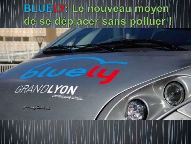 Bluely: l'electrique s'implante à LYON