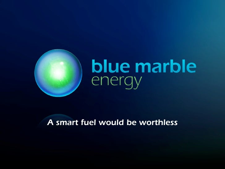 A smart fuel would be worthless