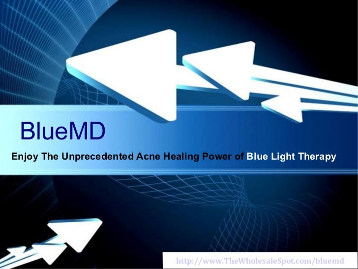 http://www.TheWholesaleSpot.com/bluemd BlueMD Enjoy The Unprecedented Acne Healing Power of  Blue Light Therapy